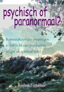 Psychisch of Paranormaal - Roelof Tichelaar